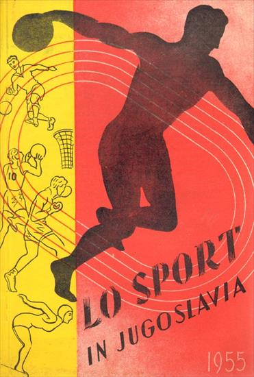 LO SPORT IN JUGOSLAVIA 1945 - 1955 (Italian language)