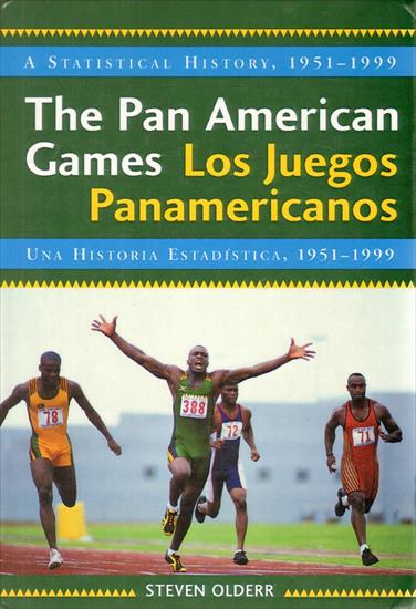 THE PAN AMERICAN GAMES. A STATISTICAL HISTORY 1951 - 1999