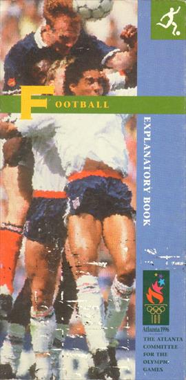 OFFICIAL OLYMPIC GAMES 1996 SOCCER TOURNAMENT EXPLANATORY BOOK