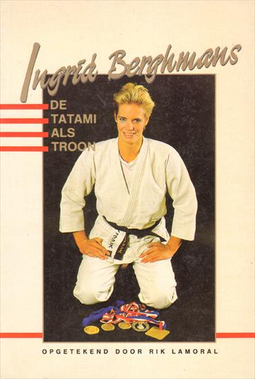 INGRID BERGHMANS - DE TATAMI ALS TROON