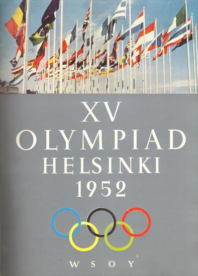 THE OFFICIAL REPORT OF THE ORGANISING COMMITTEE FOR THE GAMES OF THE XV OLYMPIAD (English Language)