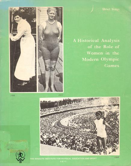 A HISTORICAL ANALYSIS OF THE ROLE OF WOMEN IN THE MODERN OLYMPIC GAMES