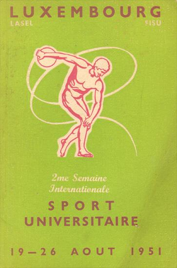 OFFICIAL PROGRAMME 2me SEMAINE INTERNATIONALE SPORT UNIVERSITAIRE 19-26 AOUT 1951 en LUXEMBOURG