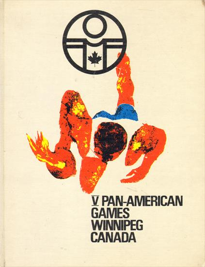 OFFICIAL REPORT V PAN-AMERICAN GAMES WINNIPEG CANADA 1967